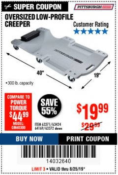 Harbor Freight Coupon OVERSIZED LOW-PROFILE CREEPER Lot No. 63371/63424/64169/63372 Expired: 8/25/19 - $19.99