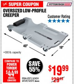Harbor Freight Coupon OVERSIZED LOW-PROFILE CREEPER Lot No. 63371/63424/64169/63372 Expired: 10/4/19 - $19.99