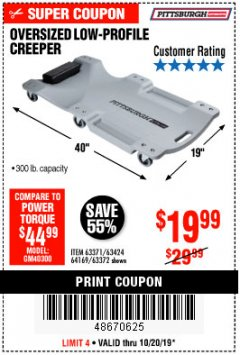 Harbor Freight Coupon OVERSIZED LOW-PROFILE CREEPER Lot No. 63371/63424/64169/63372 Expired: 10/20/19 - $19.99