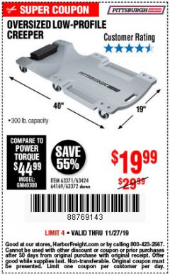 Harbor Freight Coupon OVERSIZED LOW-PROFILE CREEPER Lot No. 63371/63424/64169/63372 Expired: 11/27/19 - $19.99