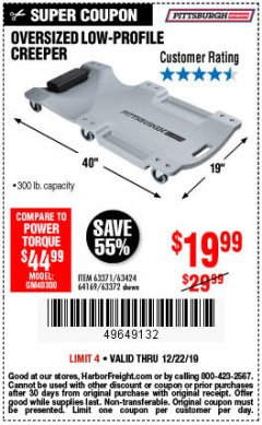 Harbor Freight Coupon OVERSIZED LOW-PROFILE CREEPER Lot No. 63371/63424/64169/63372 Expired: 12/22/19 - $19.99