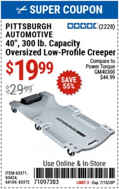 Harbor Freight Coupon OVERSIZED LOW-PROFILE CREEPER Lot No. 63371/63424/64169/63372 Expired: 7/15/20 - $19.99