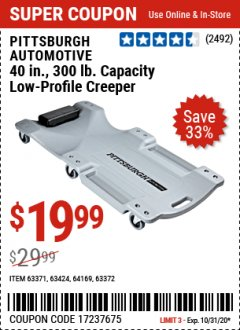 Harbor Freight Coupon OVERSIZED LOW-PROFILE CREEPER Lot No. 63371/63424/64169/63372 Expired: 10/31/20 - $19.99