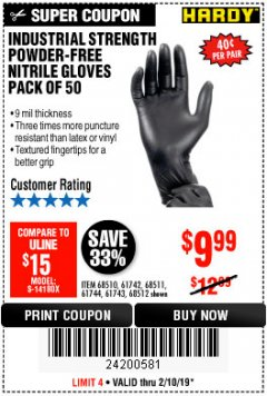 Harbor Freight Coupon INDUSTRIAL STRENGTH POWDER-FREE NITRILE GLOVES PACK OF 50 Lot No. 68510 Expired: 2/18/19 - $9.99