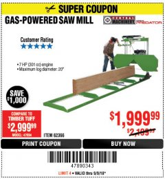 Harbor Freight Coupon GAS-POWERED SAW MILL Lot No. 62366 Expired: 9/9/18 - $1999.99