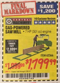 Harbor Freight Coupon GAS-POWERED SAW MILL Lot No. 62366 Expired: 2/28/19 - $1799.99