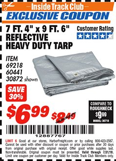 "Harbor Freight ITC Coupon 7 FT. 4"" X 9 FT. 6"" SILVER / HEAVY DUTY REFLECTIVE ALL PURPOSE / WEATHER RESISTANT TARP Lot No. 69218/60441/30872 Expired: 7/31/18 - $6.99"