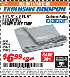 "Harbor Freight ITC Coupon 7 FT. 4"" X 9 FT. 6"" SILVER / HEAVY DUTY REFLECTIVE ALL PURPOSE / WEATHER RESISTANT TARP Lot No. 69218/60441/30872 Expired: 11/30/18 - $6.99"