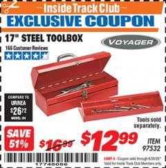 "Harbor Freight ITC Coupon 17"" STEEL TOOLBOX Lot No. 97532 Dates Valid: 12/31/69 - 6/30/20 - $12.99"