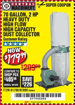 Harbor Freight Coupon 2 HP INDUSTRIAL 5 MICRON DUST COLLECTOR Lot No. 97869/61790 EXPIRES: 6/30/20 - $179.99