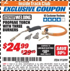 Harbor Freight ITC Coupon PROPANE TORCH WITH THREE BURNERS Lot No. 91899 Dates Valid: 12/31/69 - 5/31/19 - $24.99