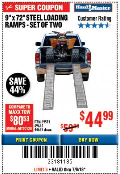 "Harbor Freight Coupon 9"" x 72"", 2 PIECE STEEL LOADING RAMPS Lot No. 44649/69591/69646 Expired: 7/8/18 - $44.99"