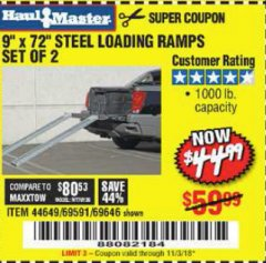 "Harbor Freight Coupon 9"" x 72"", 2 PIECE STEEL LOADING RAMPS Lot No. 44649/69591/69646 Expired: 11/3/18 - $44.99"