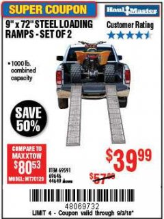 "Harbor Freight Coupon 9"" x 72"", 2 PIECE STEEL LOADING RAMPS Lot No. 44649/69591/69646 Expired: 9/3/18 - $39.99"