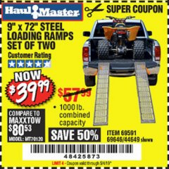 "Harbor Freight Coupon 9"" x 72"", 2 PIECE STEEL LOADING RAMPS Lot No. 44649/69591/69646 Expired: 5/4/19 - $39.99"