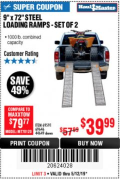 "Harbor Freight Coupon 9"" x 72"", 2 PIECE STEEL LOADING RAMPS Lot No. 44649/69591/69646 Expired: 5/12/19 - $39.99"