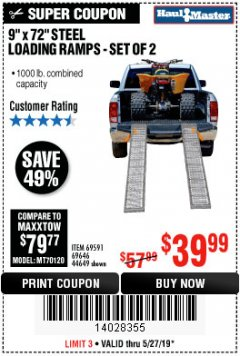 "Harbor Freight Coupon 9"" x 72"", 2 PIECE STEEL LOADING RAMPS Lot No. 44649/69591/69646 Expired: 5/27/19 - $39.99"