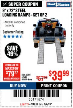 "Harbor Freight Coupon 9"" x 72"", 2 PIECE STEEL LOADING RAMPS Lot No. 44649/69591/69646 Expired: 8/4/19 - $39.99"