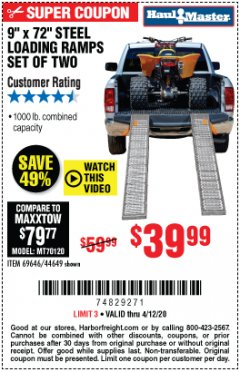 "Harbor Freight Coupon 9"" x 72"", 2 PIECE STEEL LOADING RAMPS Lot No. 44649/69591/69646 EXPIRES: 6/30/20 - $39.99"
