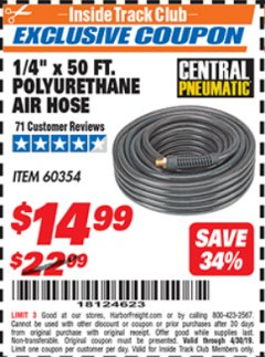"Harbor Freight ITC Coupon 1/4"" X 50 FT. POLYURETHANE AIR HOSE Lot No. 60354 Expired: 4/30/19 - $14.99"