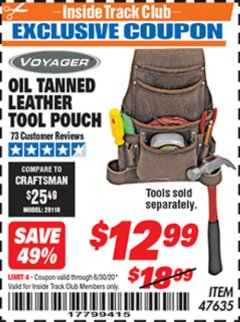 Harbor Freight ITC Coupon OIL TANNED LEATHER TOOL POUCH Lot No. 47635 Dates Valid: 12/31/69 - 6/30/20 - $12.99