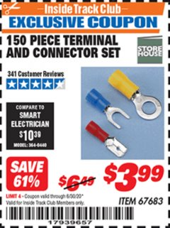 Harbor Freight ITC Coupon 150 PIECE TERMINAL AND CONNECTOR SET Lot No. 67683 Dates Valid: 12/31/69 - 6/30/20 - $3.99