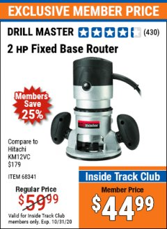 Harbor Freight ITC Coupon 2 HP FIXED BASE ROUTER Lot No. 68341 Expired: 10/31/20 - $44.99
