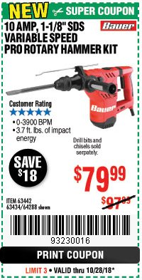 "Harbor Freight Coupon 10 AMP, 1-1/8"" SDS VARIABLE SPEED PRO ROTARY HAMMER KIT Lot No. 63442/63434/64288 Expired: 10/28/18 - $79.99"