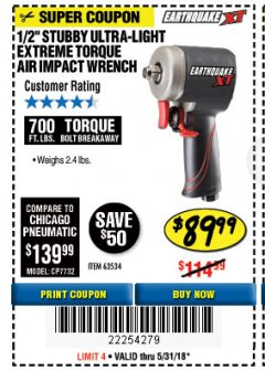"Harbor Freight Coupon 1/2"" STUBBY ULTRA-LIGHT EXTREME TORQUE AIR IMPACT WRENCH Lot No. 63534 Expired: 5/31/18 - $89.99"
