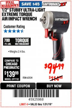 "Harbor Freight Coupon 1/2"" STUBBY ULTRA-LIGHT EXTREME TORQUE AIR IMPACT WRENCH Lot No. 63534 Expired: 1/31/19 - $94.99"