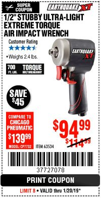 "Harbor Freight Coupon 1/2"" STUBBY ULTRA-LIGHT EXTREME TORQUE AIR IMPACT WRENCH Lot No. 63534 Expired: 1/20/19 - $94.99"