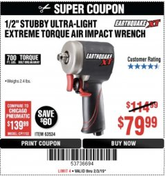"Harbor Freight Coupon 1/2"" STUBBY ULTRA-LIGHT EXTREME TORQUE AIR IMPACT WRENCH Lot No. 63534 Expired: 2/3/19 - $79.99"