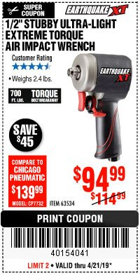 "Harbor Freight Coupon 1/2"" STUBBY ULTRA-LIGHT EXTREME TORQUE AIR IMPACT WRENCH Lot No. 63534 Expired: 4/21/19 - $94.99"