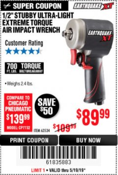 "Harbor Freight Coupon 1/2"" STUBBY ULTRA-LIGHT EXTREME TORQUE AIR IMPACT WRENCH Lot No. 63534 Expired: 5/19/19 - $89.99"
