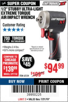 "Harbor Freight Coupon 1/2"" STUBBY ULTRA-LIGHT EXTREME TORQUE AIR IMPACT WRENCH Lot No. 63534 Expired: 7/21/19 - $94.99"