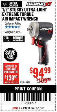 "Harbor Freight Coupon 1/2"" STUBBY ULTRA-LIGHT EXTREME TORQUE AIR IMPACT WRENCH Lot No. 63534 Expired: 9/1/19 - $94.99"
