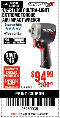 "Harbor Freight Coupon 1/2"" STUBBY ULTRA-LIGHT EXTREME TORQUE AIR IMPACT WRENCH Lot No. 63534 Expired: 10/20/19 - $94.99"