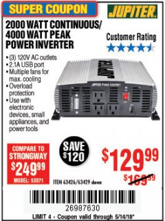 Harbor Freight Coupon 2000 WATT CONTINUOUS/4000 WATT PEAK POWER INVERTER Lot No. 63426/63429 Expired: 5/14/18 - $129.99