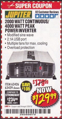 Harbor Freight Coupon 2000 WATT CONTINUOUS/4000 WATT PEAK POWER INVERTER Lot No. 63426/63429 Expired: 2/28/19 - $129.99