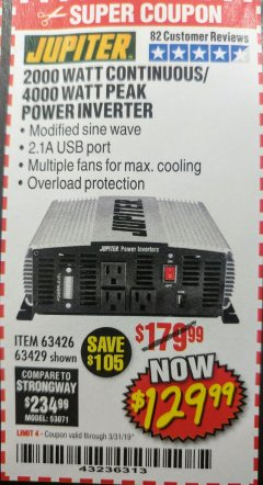 Harbor Freight Coupon 2000 WATT CONTINUOUS/4000 WATT PEAK POWER INVERTER Lot No. 63426/63429 Expired: 3/31/19 - $129.99