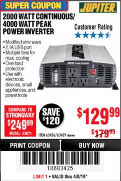Harbor Freight Coupon 2000 WATT CONTINUOUS/4000 WATT PEAK POWER INVERTER Lot No. 63426/63429 Expired: 4/18/19 - $1.29