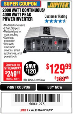 Harbor Freight Coupon 2000 WATT CONTINUOUS/4000 WATT PEAK POWER INVERTER Lot No. 63426/63429 Expired: 8/12/19 - $129.99