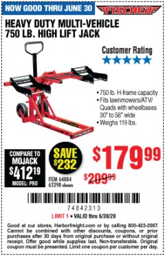 Harbor Freight Coupon 750LB. HEAVY DUTY ATV/MOWER HIGH LIFT JACK Lot No. 63298 EXPIRES: 6/30/20 - $179.99