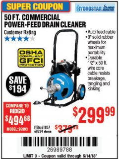 Harbor Freight Coupon 50 FT. COMMERCIAL POWER-FEED DRAIN CLEANER Lot No. 68284/61857 Expired: 5/14/18 - $299.99