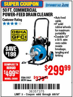 Harbor Freight Coupon 50 FT. COMMERCIAL POWER-FEED DRAIN CLEANER Lot No. 68284/61857 Expired: 8/6/18 - $299.99