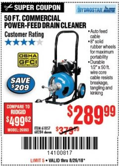 Harbor Freight Coupon 50 FT. COMMERCIAL POWER-FEED DRAIN CLEANER Lot No. 68284/61857 Expired: 8/26/18 - $289.99
