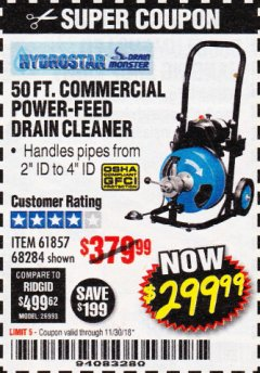 Harbor Freight Coupon 50 FT. COMMERCIAL POWER-FEED DRAIN CLEANER Lot No. 68284/61857 Expired: 11/30/18 - $299.99
