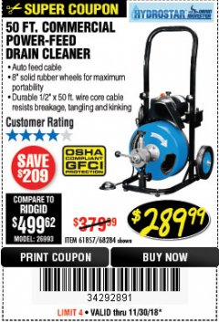 Harbor Freight Coupon 50 FT. COMMERCIAL POWER-FEED DRAIN CLEANER Lot No. 68284/61857 Expired: 11/30/18 - $289.99