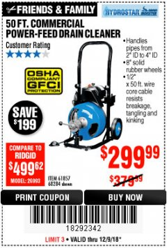 Harbor Freight Coupon 50 FT. COMMERCIAL POWER-FEED DRAIN CLEANER Lot No. 68284/61857 Expired: 12/9/18 - $299.99