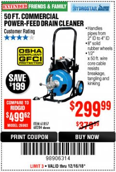 Harbor Freight Coupon 50 FT. COMMERCIAL POWER-FEED DRAIN CLEANER Lot No. 68284/61857 Expired: 12/16/18 - $299.99